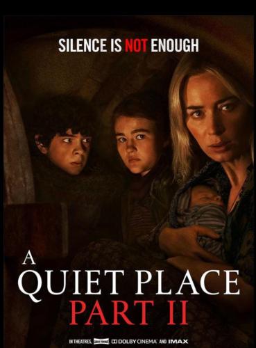 A Quiet Place Part II - PG13