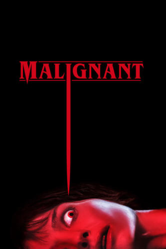 Malignant - Rated R