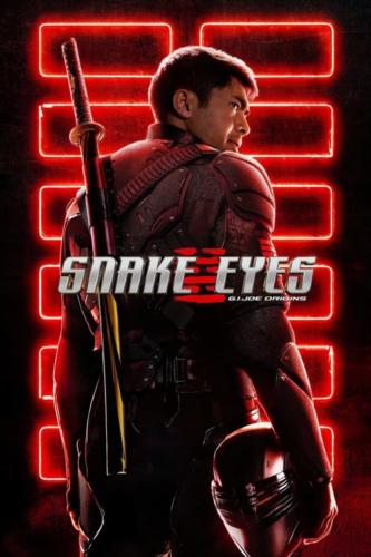 Snake Eyes G.I. Joe Origins - Rated PG13